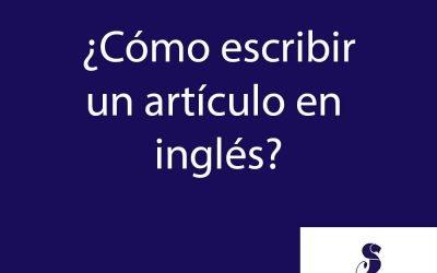 ¿Cómo escribir un artículo en inglés?