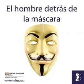 Guy Fawkes: el hombre detrás de la máscara
