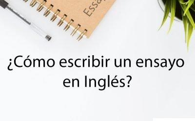 ¿Cómo escribir un ensayo en inglés?