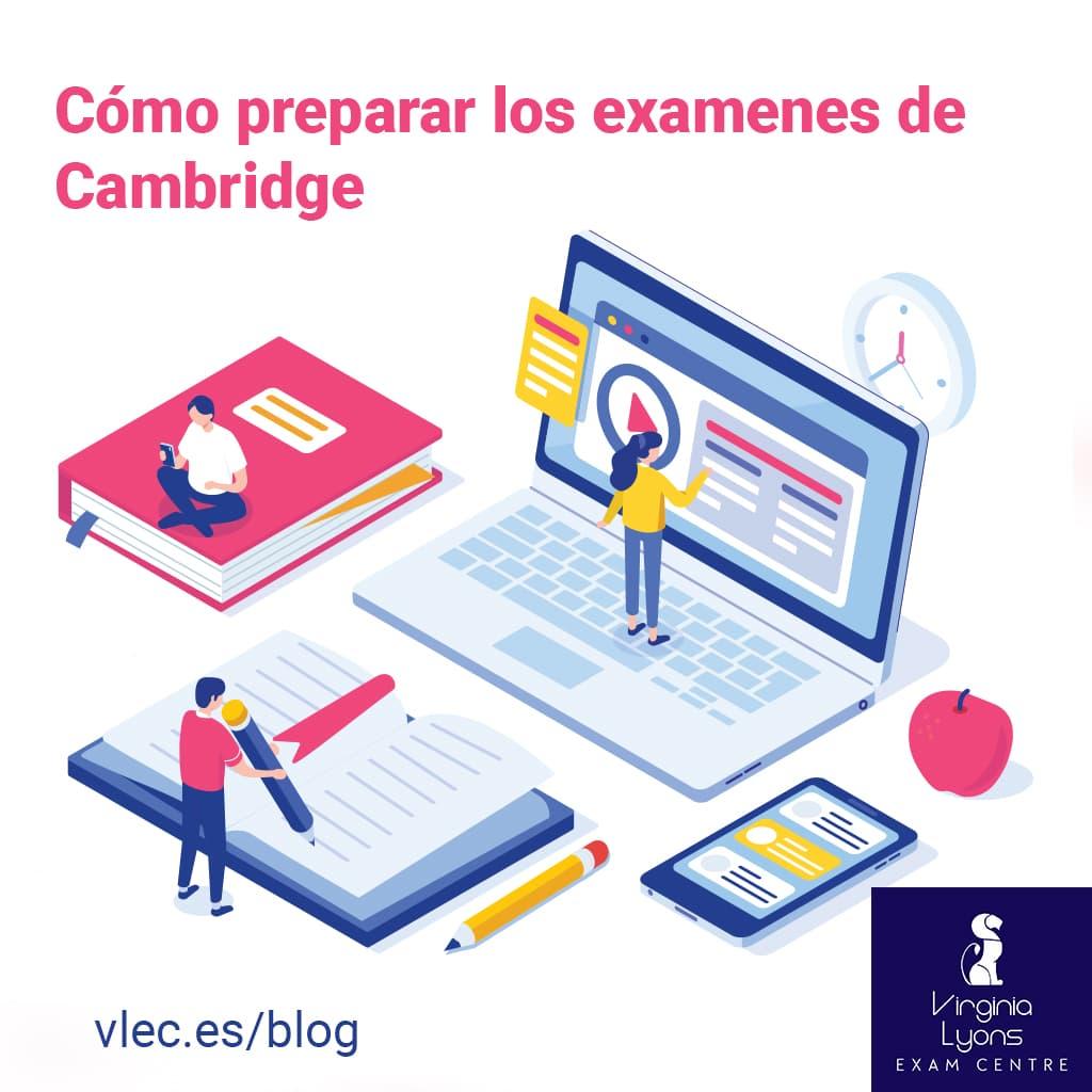Como preparar los examenes de cambridge